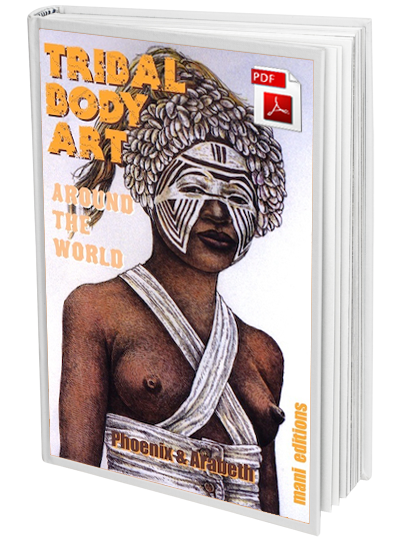 Tribal Body Art Around the World by Phoenix & Arabeth